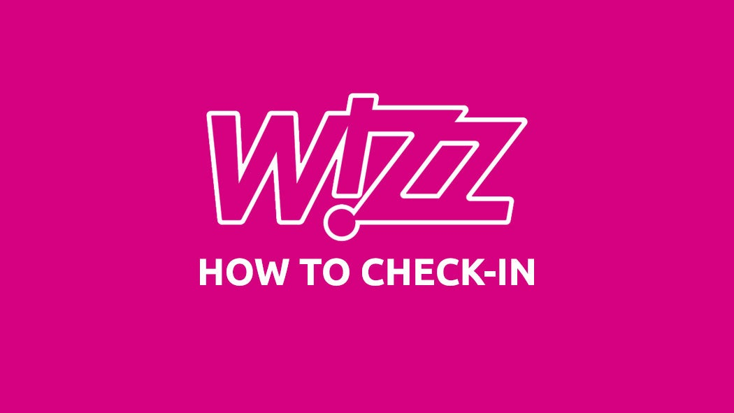 Wizz Air Check In How It Will Work Opodo Travel Blog